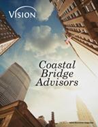 Coastal Bridge Advisors Vision Magazine