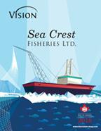 Sea Crest Fisheries LTD. Vision Magazine